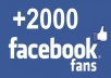 I will give you 2000 likes on Facebook 