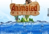 CREATIVELY design an animated picture for you