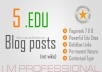 create 5 PR8 and PR7 dofollow EDU links from blog posts @!