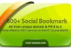 I will provide 600+ BEST Social Bookmarking Service for Google Ranking ✺Drip Feed ✺Spintax ✺Rss Ping ✺PR 8 to 0 ✺ All Unique Domain ✺Penguin Safe @!!!!