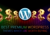 give you any premium wordpress theme or plugin just