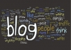 write a blog on any topic, quality worth the money you pay