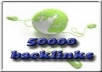 create 50000+ Instant Verified Absolute Quality BACKLINKS from 10000+ Unique Domains to your site only