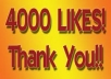 give you 4000 Facebook Likes to your Facebook fanpag, photo, post, website in 24 hours