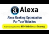 increase your website Alexa Ranking from 10 to 50 percent within 7days
