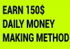 give you 150$+ money making method