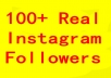 Give you 100+ Real Instagram followers