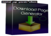 I will give you one Download Page Generator