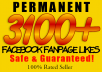 give you 3,100+ PERMANENT Facebook Fan Page Likes, Photo Posts/Video Posts/Statuses within 8 hours