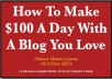 How To Make $100 A Day With A Blog You Love