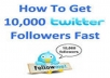 give you 10,000+ twitter followers in your account just 24 hours