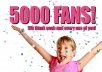 i will add 5000+ facebook likes for your fan page