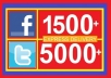 add 1500+ Facebook likes Or 5000+ Twitter followers, Facebook likes....!!!!