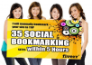 submit your website top 35 Social Bookmarking Sites