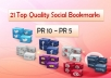 MANUALLY submit your site to 21 Top Quality Social Bookmarking websites (facebook, twitter, google+, myspace, stumbleupon e.t.c.) from PR10 to PR5 + ping