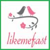 likemefast