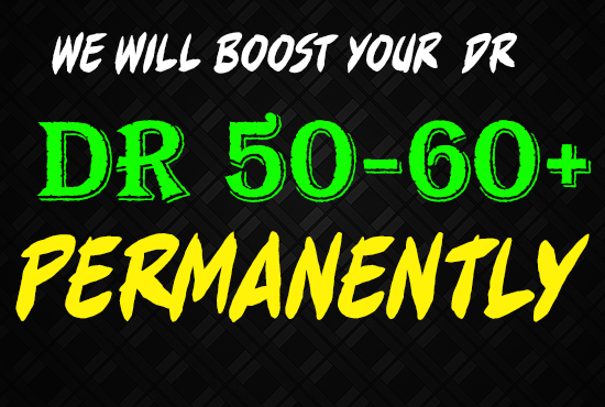 We Will Increase Domain Rating Dr 40 to 60 Plus In 30 Days