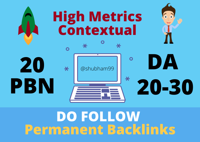 20 PBN DA 20-30 High Metrics Do-Follow Permanent Backlinks