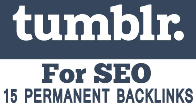 provide you 15 Tumblr PA 70 to 50+ PBN Permanent Backlinks