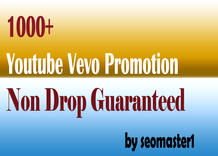 Youtube vevo Promotion non drop guarantee