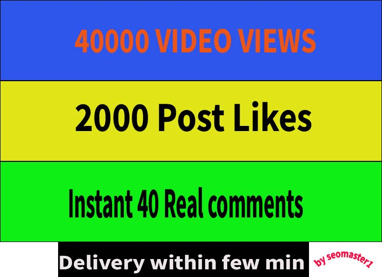Instant 40k+ HQ social video views or 2000 likes or 40 comments social promotion