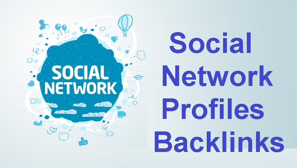 give 1000+ Social networks profiles backlinks