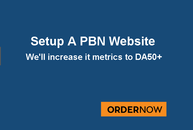 will setup your One PBN niche website and Increase upto DA 50+