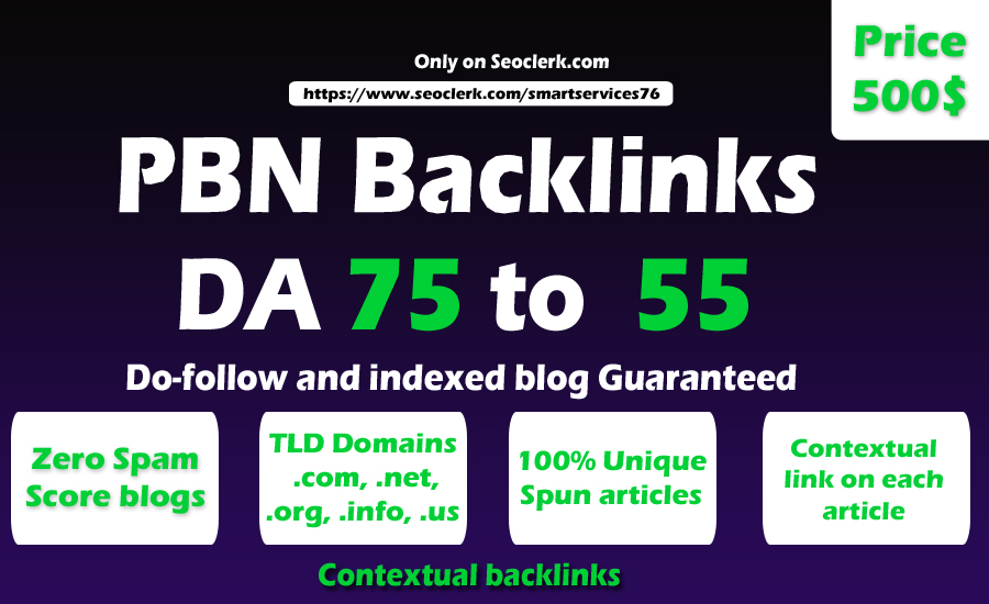 100 High Matrics DA 75 to 55 HQ PBN Backlinks With Permanent Contextual Do follow Links