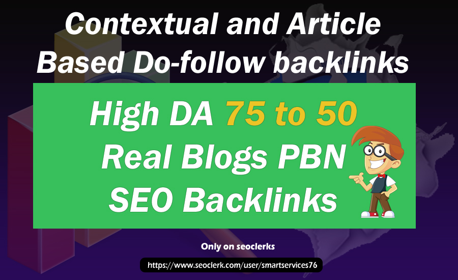 5 High Matrics DA 75 to 55 HQ PBN Backlinks With Permanent Contextual Do follow Links
