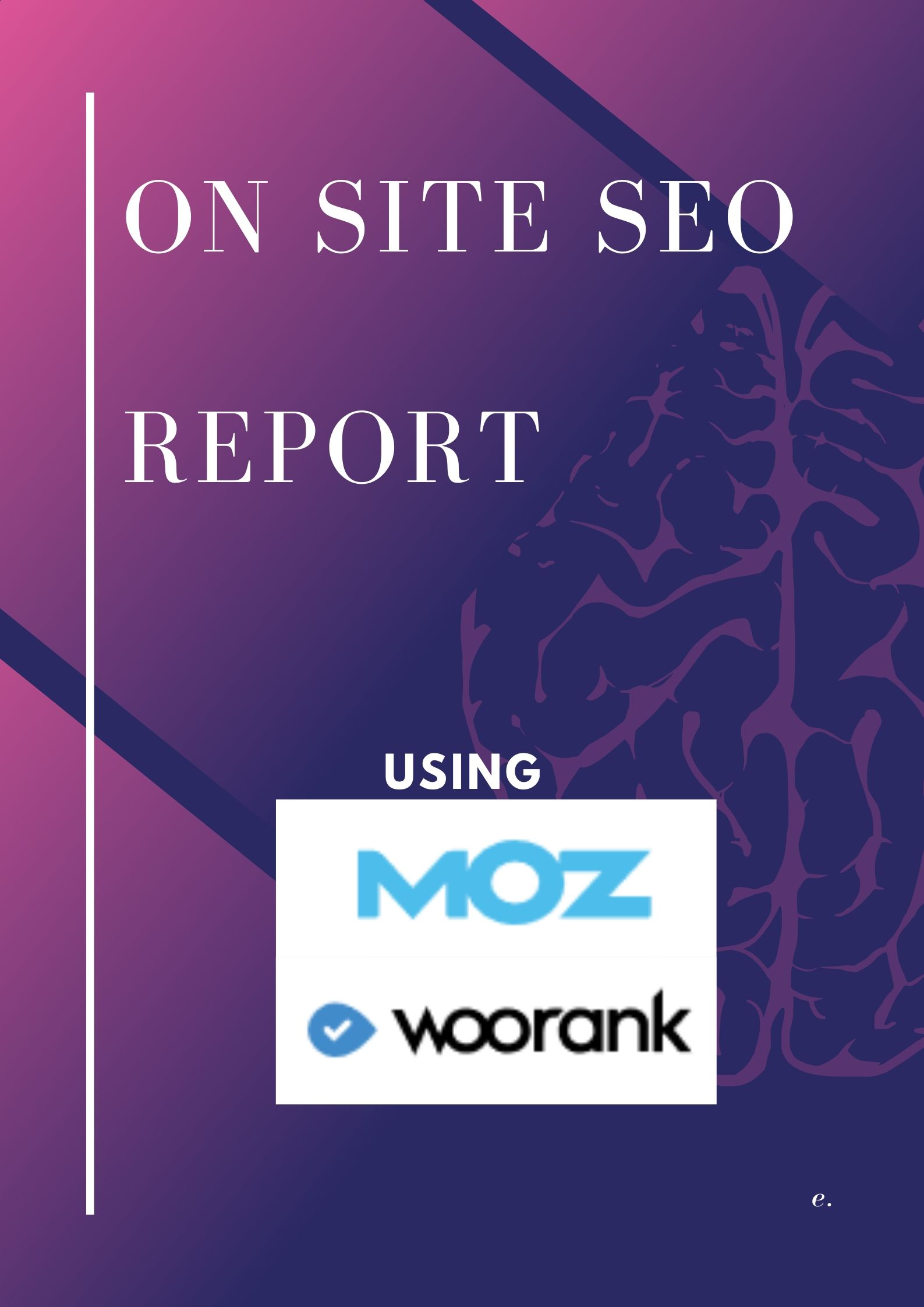 provide you On Site Seo report for your website using premium MOZ Woorank