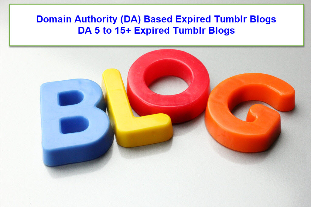 Domain Authority DA Based Expired Tumblr Blogs