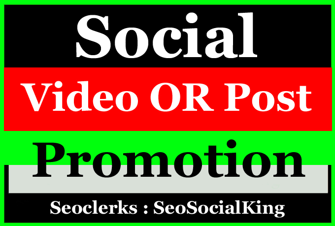 High Quality and Best Social Video or Post Promotion for Social media Marketing