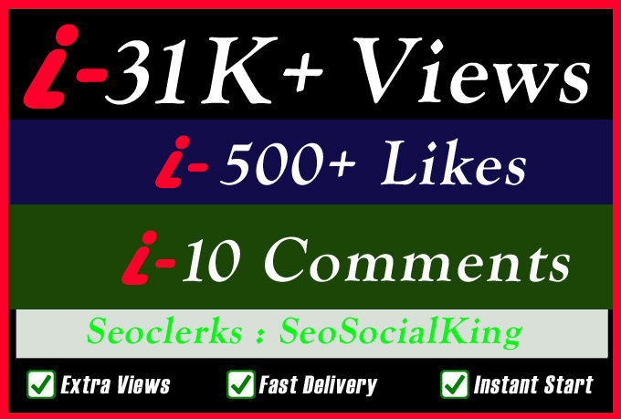 31K Video Views Promotion Or 500 Likes Or 10 Custom Comments for Social media Marketing