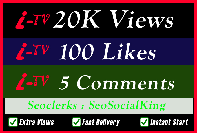 20K World Wide TV Video Views Promotion Or 100 Likes Or 5 Custom Comments Social media Marketing