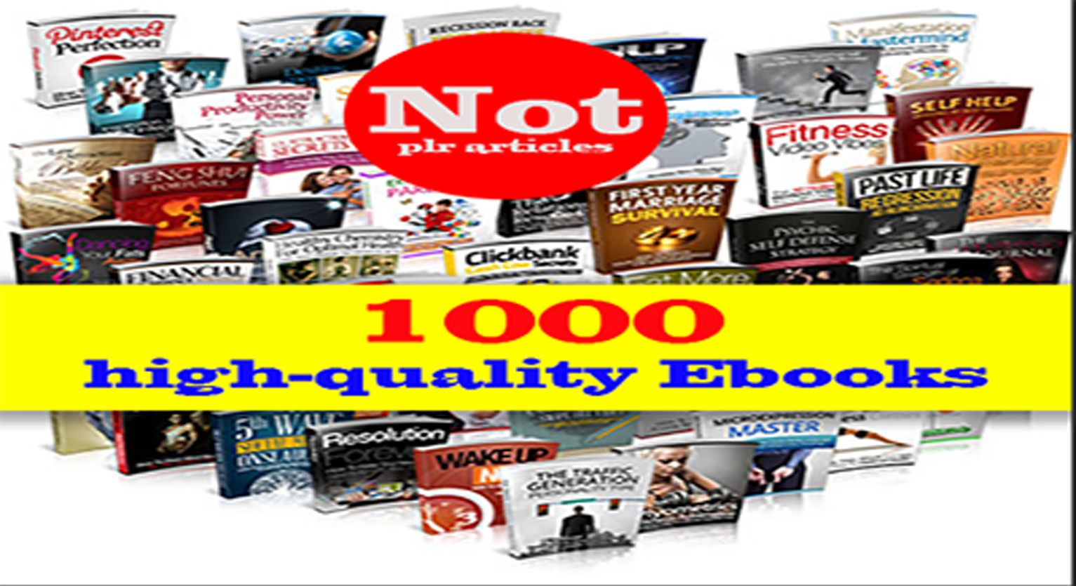 I will give you 1000 high quality ebooks