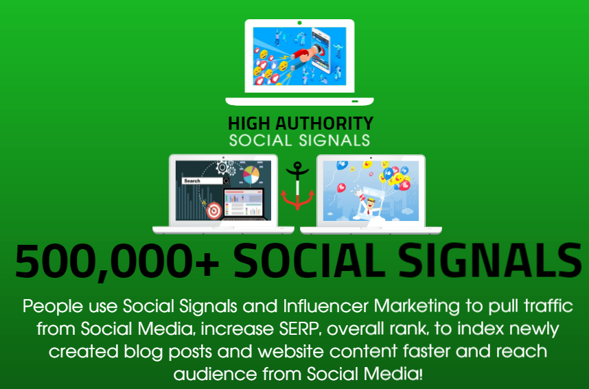 GET 500.000 SOCIAL SIGNALS ON HIGH AUTHORITY PAGES TO BOOST YOUR RANK, TRAFFIC AND SEO SCORE