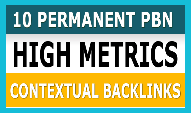 Build 10 Permanent PBN Post on High Metrics Domains Seo Backlinks