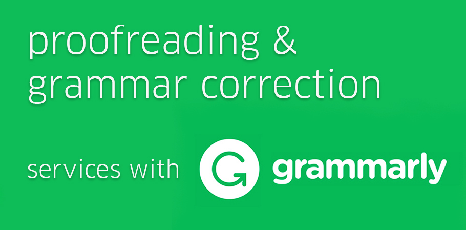 Grammar Correction & Proofreading Service with Grammarly [1000 Words]