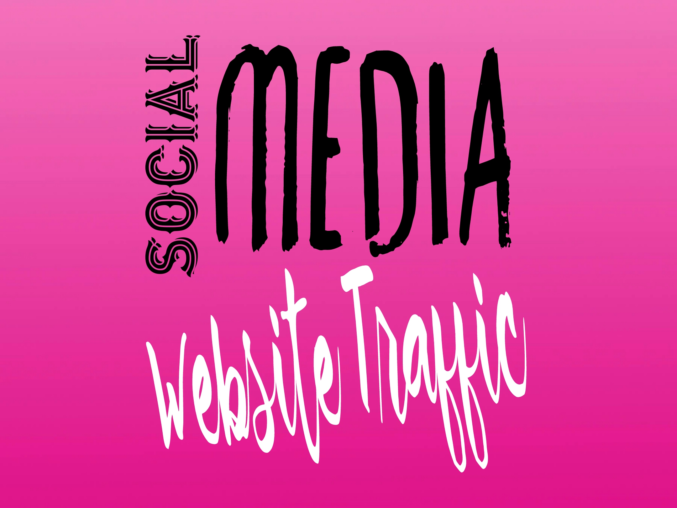 WEBSITE TRAFFIC for Up to 22 Social Media