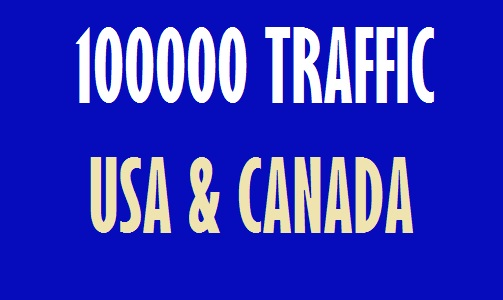 100000 Traffic from USA and CANADA