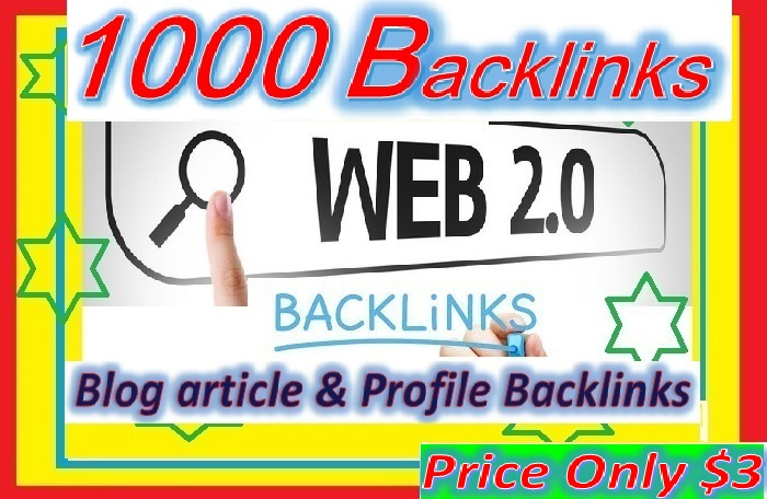 Will Create 1000+ Web2.0 Backlinks for your websites ranking through SEO Campaign
