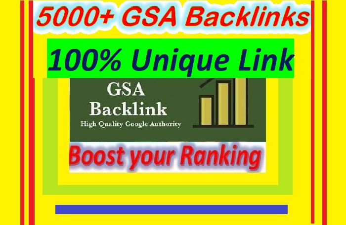 Create 5000+ GSA UNIQUE BACKLINKS for Your Website ranking