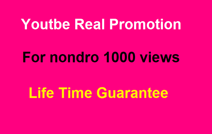 Youtube promotion for 1000 REAL Nondrop vews