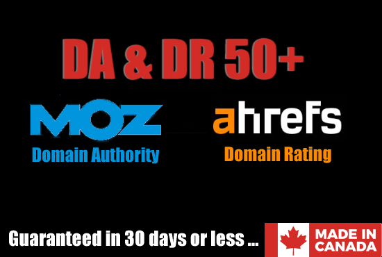 increase your Domain Rating and Authority on moz and ahref to 50 plus