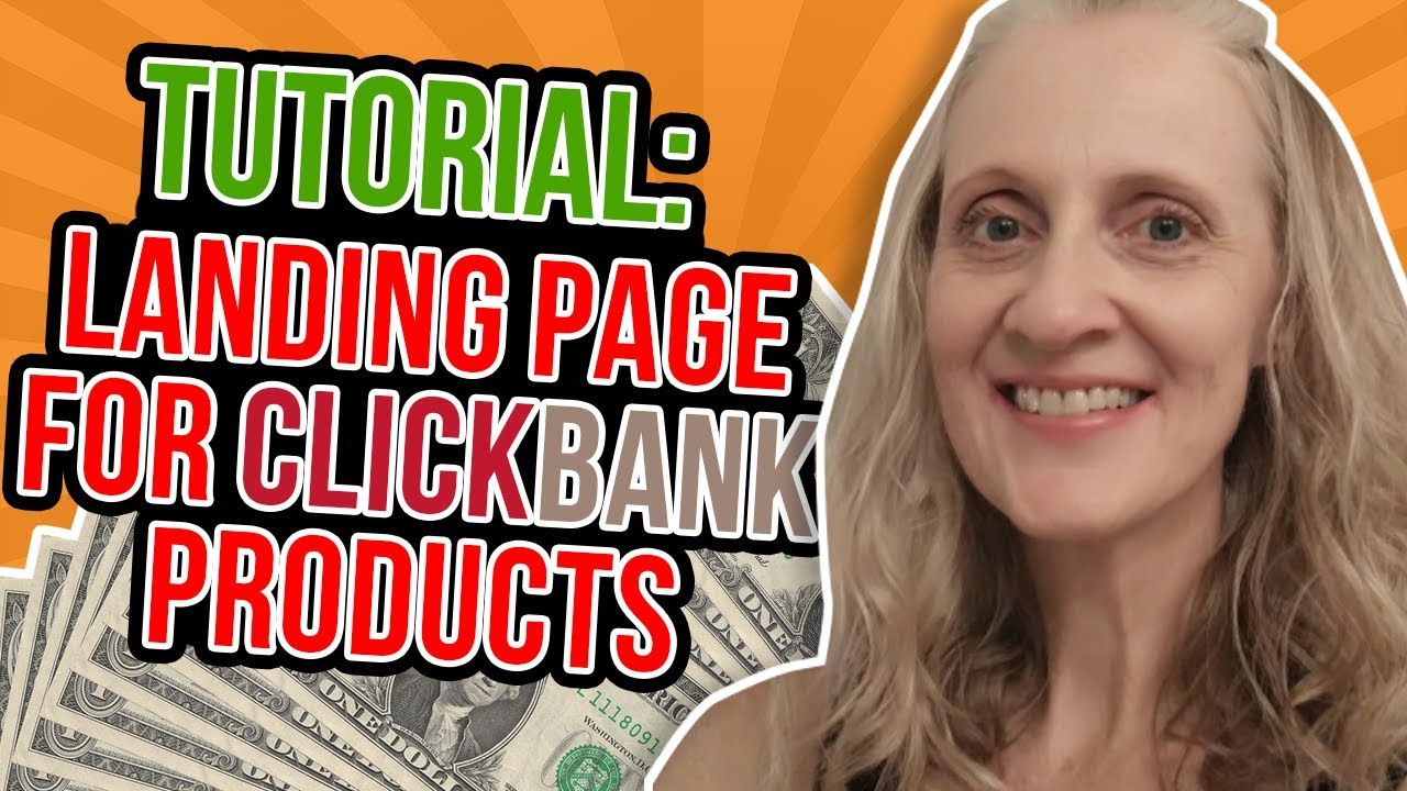 learn you How To Create A Landing Page For Clickbank (IN 7 MINS!)