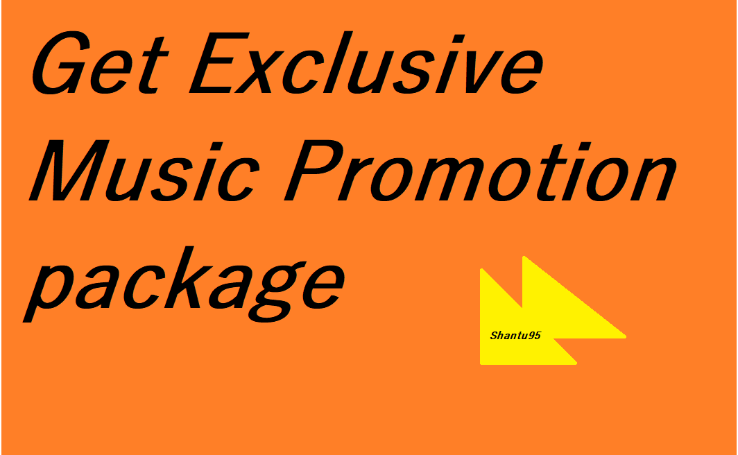 Get Exclusive Music Promotion package