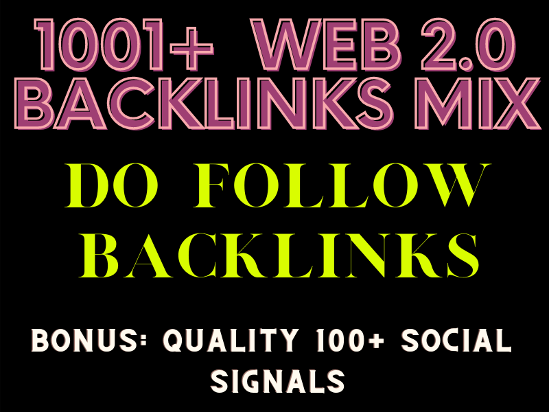 1000+ Quality Mix Web 2.0 and Social Backlinks Service