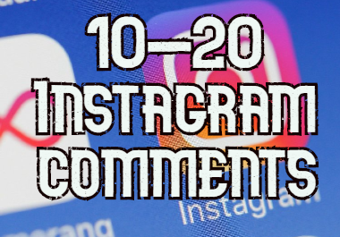 get 10-20 instagram comments for your post