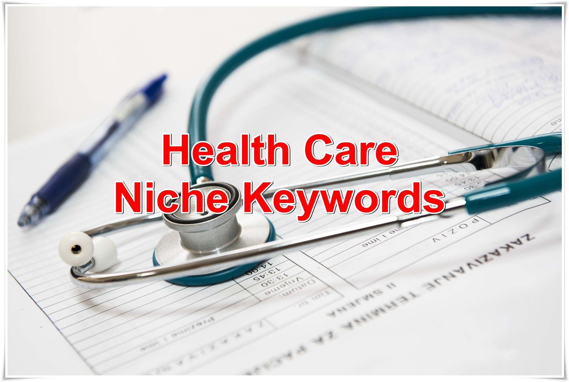 Niche keywords research Health Care 2019 Instant Download