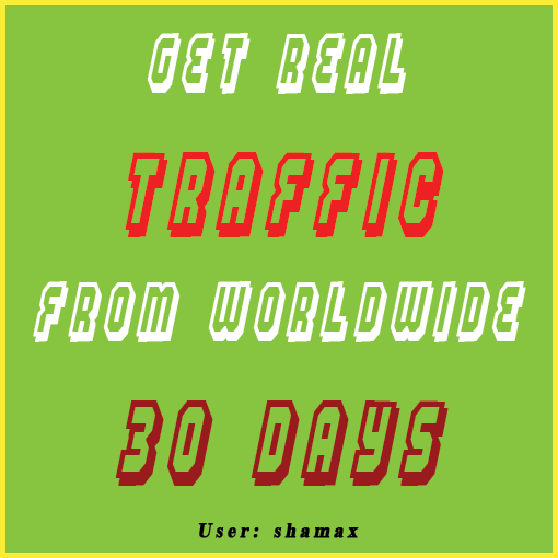Get 100 Real Traffic From Worldwide 30 days